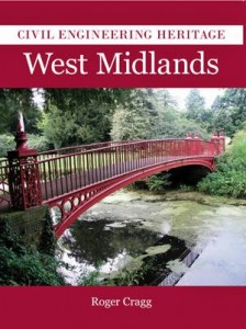 Civil Engineering Heritage - West Midlands